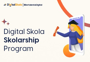 Digital Skola Skolarship Program